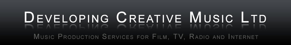 Developing Creative Music Ltd - Music Production Services for Film, TV, Radio and Internet.